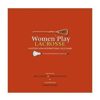 Women Play Lacrosse Book