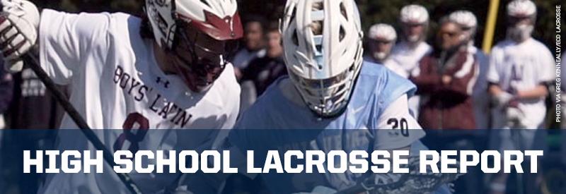 High School Lacrosse Report