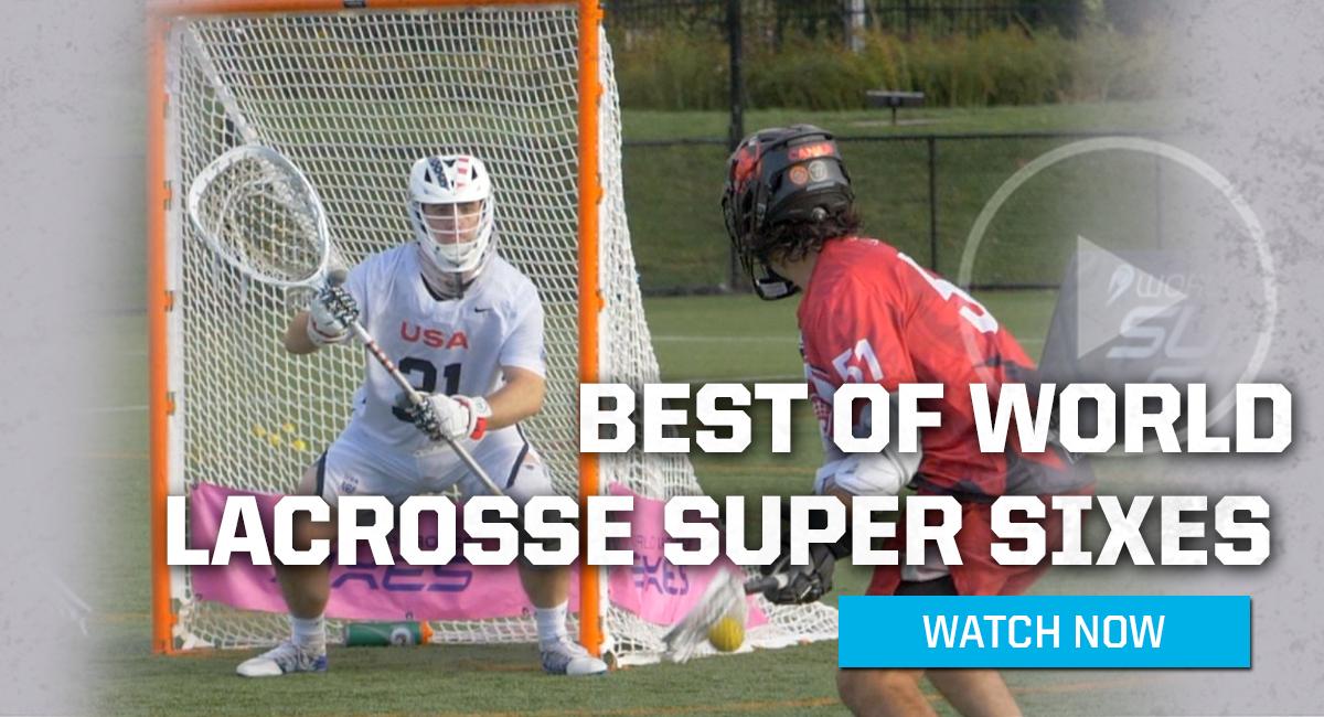 2021-world-lacrosse-super-sixes